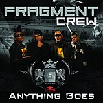 Fragment Crew Anything Goes