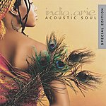 India.Arie Acoustic Soul (Special Edition)