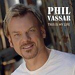 Phil Vassar This Is My Life (Single)