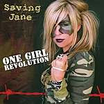 Saving Jane One Girl Revolution (Single)