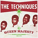The Techniques Queen Majesty: The Anthology