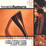 Horacio Fumero Desde Barcelona