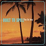 Built To Spill They Got Away (Single)
