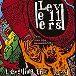 Levellers Levelling The Land (Remastered) (Bonus Tracks)