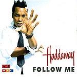 Haddaway Follow Me (2-Track Single)