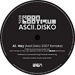 Ascii Disko Hey (3-Track Remix Maxi Single)