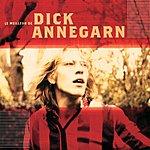 Dick Annegarn Le Meilleur De Dick Annegarn
