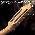 Georges Brassens Fernande, Vol.11