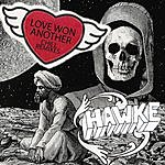 Hawke Love Won Another (Chill Remixes)