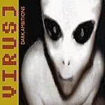Virus J Dark Ambitions (2-Track Single)