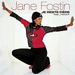 Jane Fostin Je Reste Fière (Single)