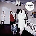 Frost Love! Revolution!