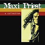 Maxi Priest Maxi Priest: A Collection