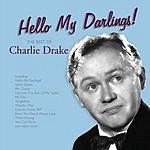 Charlie Drake Hello My Darlings!
