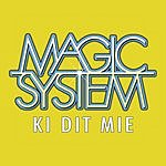Magic System Ki Dit Mié (Single)