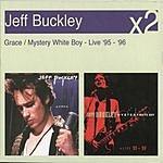 Jeff Buckley Grace/Mystery White Boy