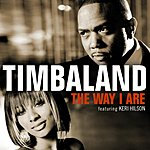 Timbaland The Way I Are (UK Version) (Single)