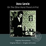 Jona Lewie On The Other Hand There's A Fist (Remastered with bonus tracks)