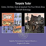 Tenpole Tudor Eddie, Old Bob, Dick & Gary: Let The Four Winds Blow - The Stiff Years