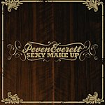 Peven Everett Sexy Make Up (2-Track Single)