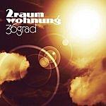 2raumwohnung 36 Grad (Paul Van Dyk Remix)(5-Track Maxi Single)