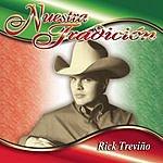 Rick Treviño Nuestra Tradición