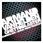 Armand Van Helden Ghettoblaster Remixes (3-Track Single)
