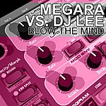 Megara Blow The Mind (Maxi-Single)