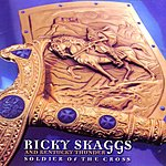 Ricky Skaggs Soldier Of The Cross
