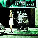 Evans Blue The Pursuit Begins When This Portrayal Of Life Ends
