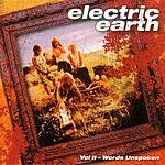 Electric Earth Words Unspoken, Vol.2