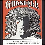 Original Broadway Cast Godspell: A Musical Based Upon The Gospel According To St. Matthew