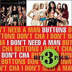 The Pussycat Dolls I Don't Need A Man Hit Pack (3-Track Maxi-Single)