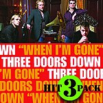 3 Doors Down When I'm Gone Hit Pack (3-Track Maxi-Single)