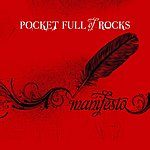 Pocket Full Of Rocks Manifesto