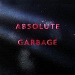 Garbage Absolute Garbage (Special Edition) (Parental Advisory)