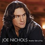 Joe Nichols Another Side Of You (Single)