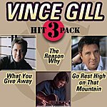 Vince Gill What You Give Away Hit Pack (3-Track Maxi-Single)