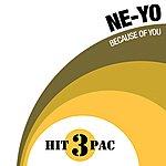 Ne-Yo Because Of You Hit Pack (3-Track Maxi-Single)