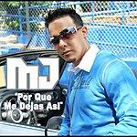 MJ Por Que Me Dejas Asi (Single)