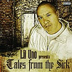 Lil Uno Tales From The Sick (Parental Advisory)