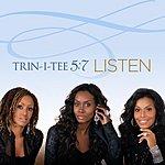 Trin-i-tee 5:7 Listen (Single)