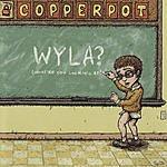 Copperpot WYLA?