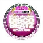 Black Shadow Disco Beatz (2-Track Single)