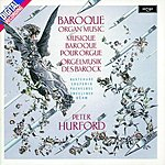 Peter Hurford Baroque Organ Music