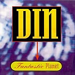 Din Fantastic Planet