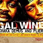 Chaka Demus Gal Wine: Dancehall Gems From Jamaica's Dynamic Duo (Remastered)