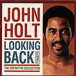 John Holt Looking Back: The Definitive Collection