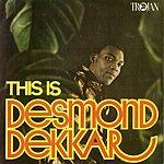 Desmond Dekker This Is Desmond Dekker