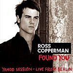 Ross Copperman Found You (Live)